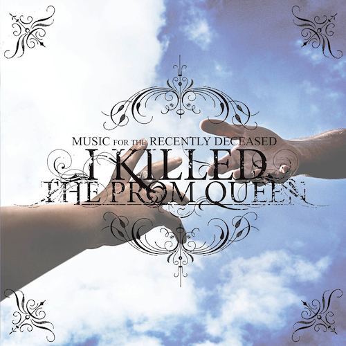 i_killed_the_prom_queen_music-for-the-recently-deceased_hysteria_magjpg