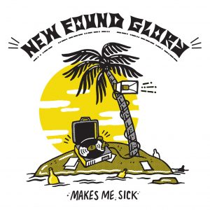 New Found Glory Makes Me Sick