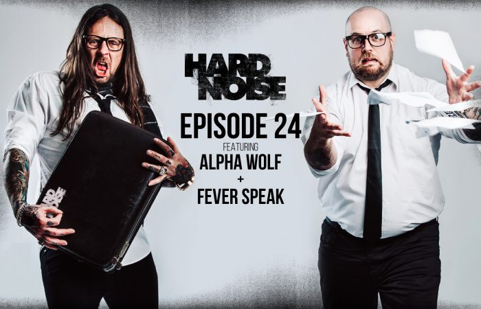 HARD NOISE // Episode 24 with Alpha Wolf