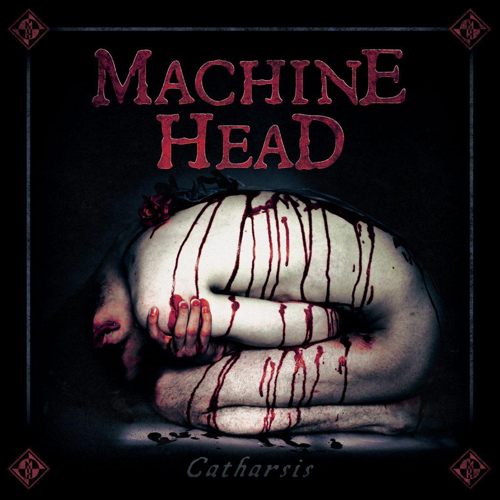 machine head catharsis