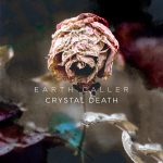 earth caller crystal death