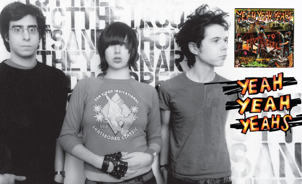 LEGACY: YEAH YEAH YEAHS // Hot Noise And Cheated Hearts … 'Fever To Tell' Turns 15