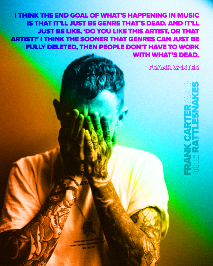 FRANK CARTER & THE RATTLESNAKES // The Death Of The Genre - Hysteria