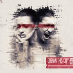 drown this city hysteria