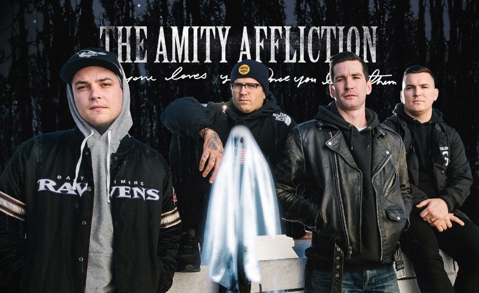 THE AMITY AFFLICTION // Everyone Loves You… Once You Leave Them