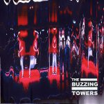 the buzzing towers hysteria