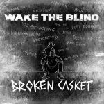 wake the blind hysteria