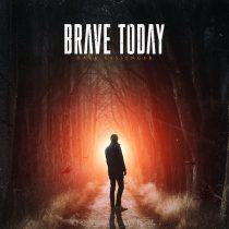 brave today hysteria