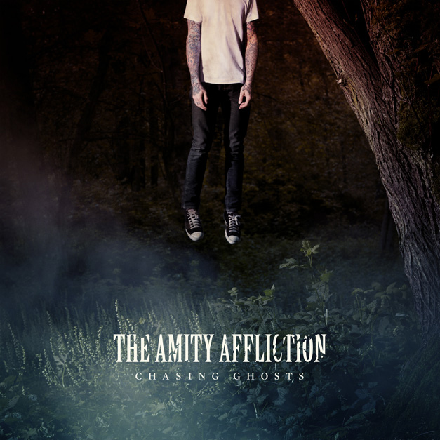 The_Amity_Affliction_Chasing_Ghosts_
